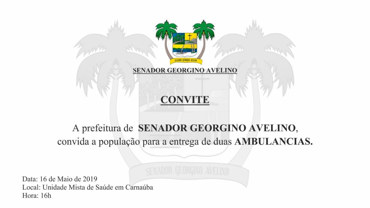 Prefeitura de Georgino Avelino entrega nesta quarta (15), duas novas Ambulâncias para atender a população na saúde